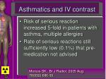 asthmatics and iv contrast