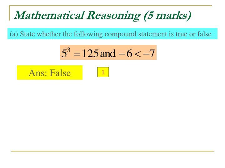 Mathematical Reasoning (5 marks)
