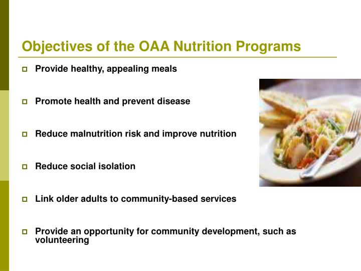 Objectives of the OAA Nutrition Programs