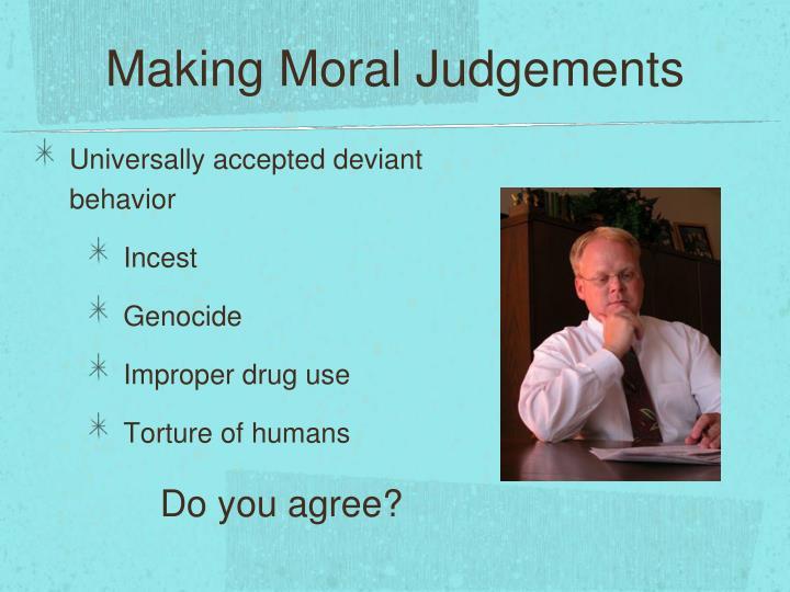 Making Moral Judgements