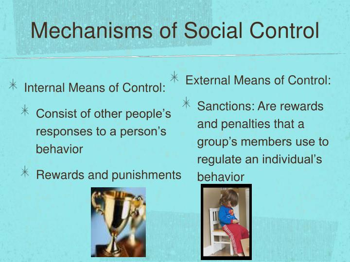 Mechanisms of Social Control