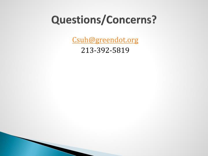 Questions/Concerns?