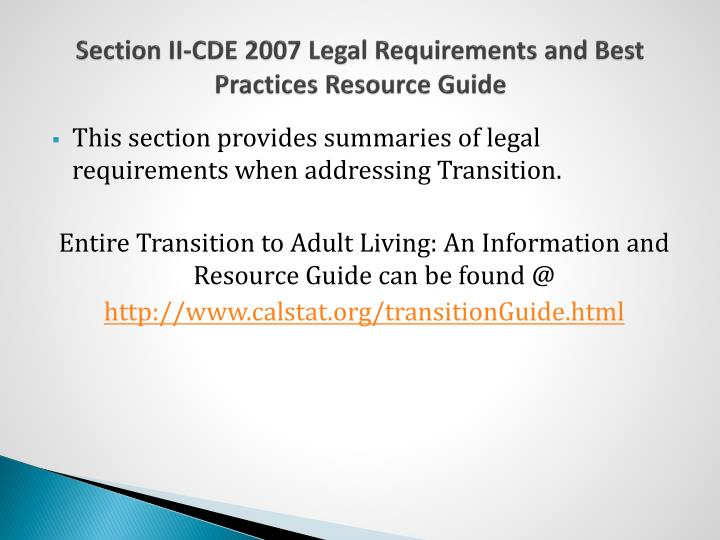 Section II-CDE 2007 Legal Requirements and Best Practices Resource Guide
