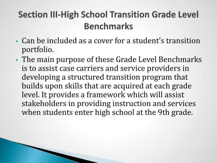 Section III-High School Transition Grade Level Benchmarks