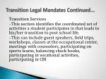transition legal mandates continued1