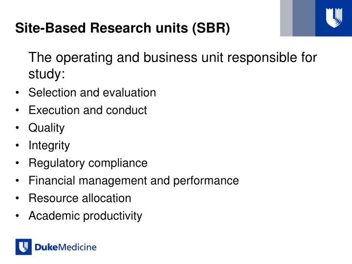 Site-Based Research units (SBR)
