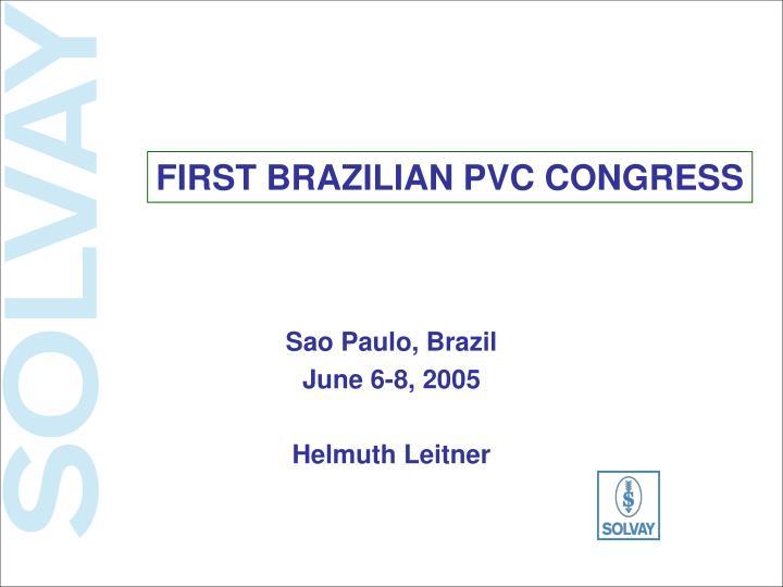 FIRST BRAZILIAN PVC CONGRESS