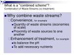 what is a combined scheme combination of waste streams co treatment