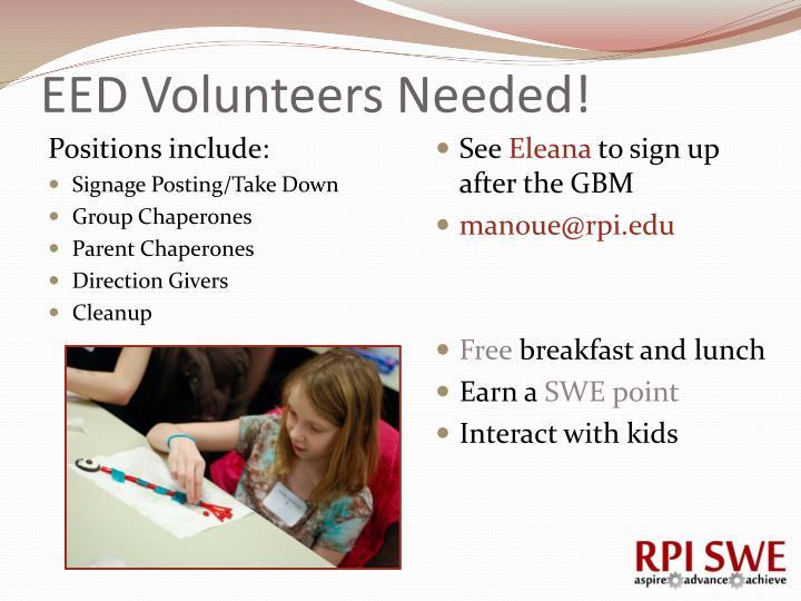 EED Volunteers Needed!