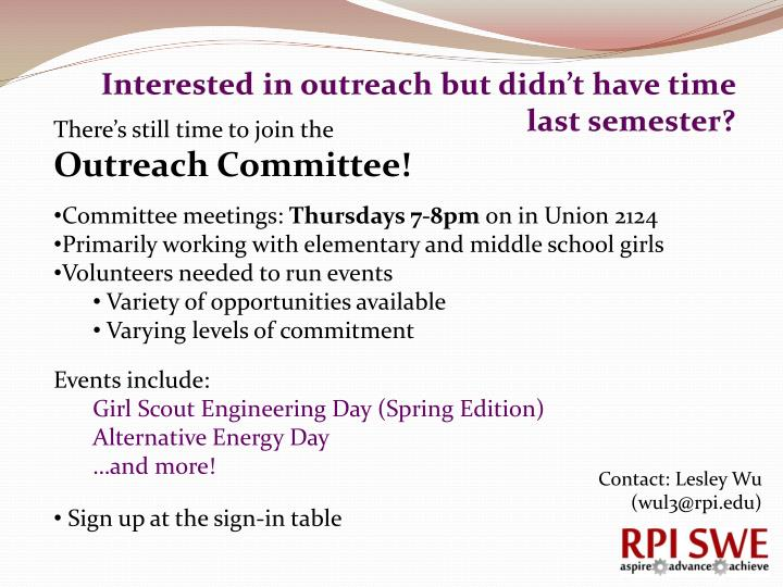 Interested in outreach but didn't have time last semester?