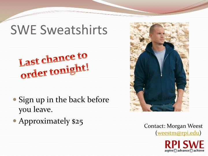 SWE Sweatshirts