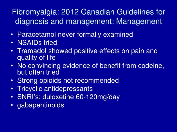 Fibromyalgia: 2012 Canadian Guidelines for diagnosis and management: Management