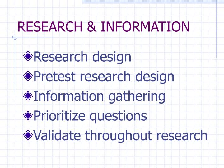 RESEARCH & INFORMATION