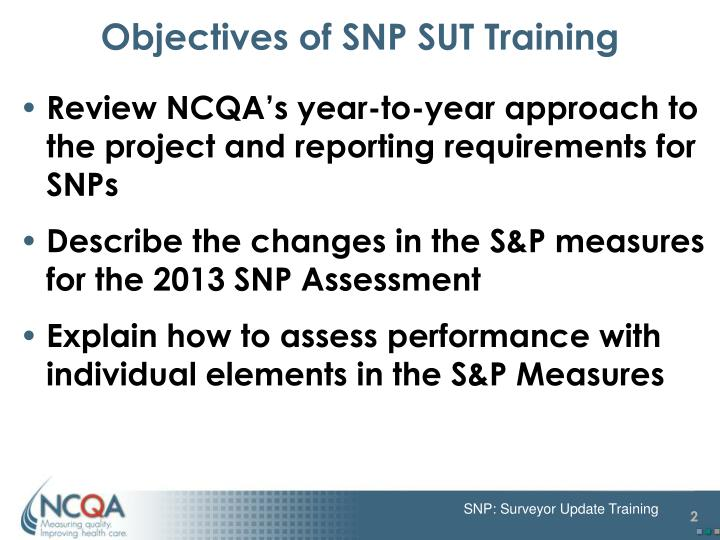 Objectives of snp sut training