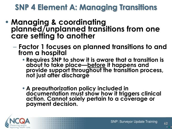 SNP 4 Element A: Managing Transitions