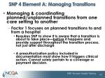 snp 4 element a managing transitions