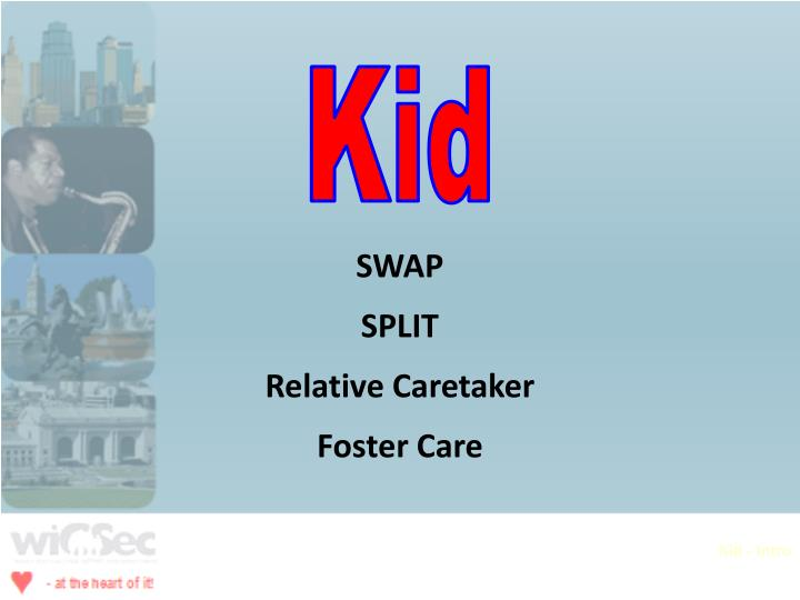 Kid - Intro