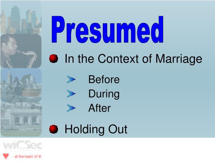 Presumed