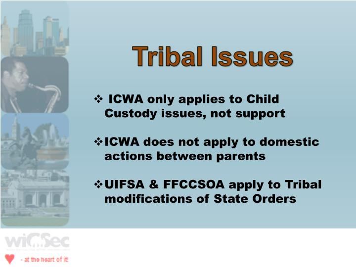 Tribal Issues
