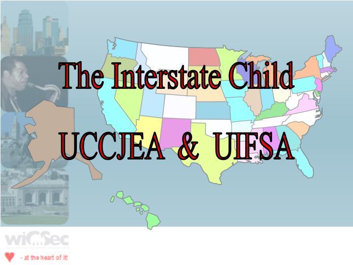 The Interstate Child