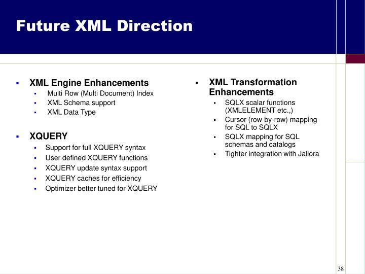 XML Engine Enhancements
