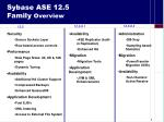 sybase ase 12 5 family overview