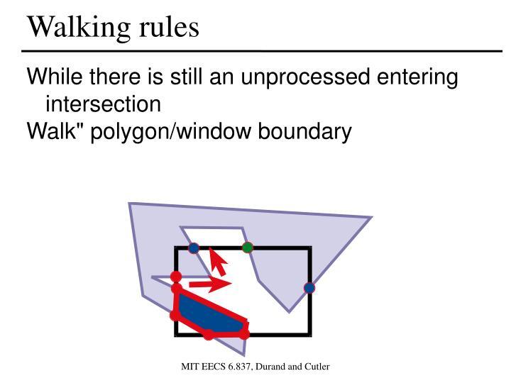 Walking rules