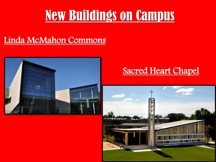 New Buildings on Campus