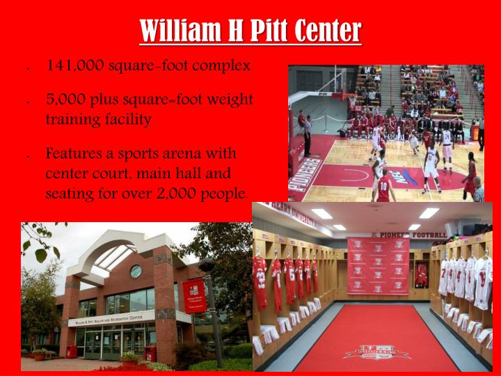 William H Pitt Center