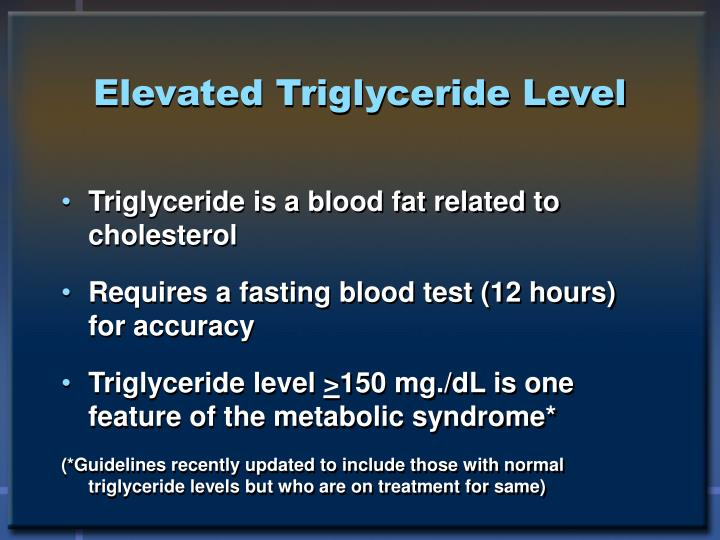 Elevated Triglyceride Level