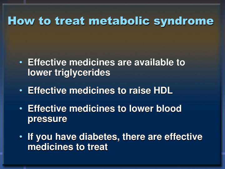 How to treat metabolic syndrome