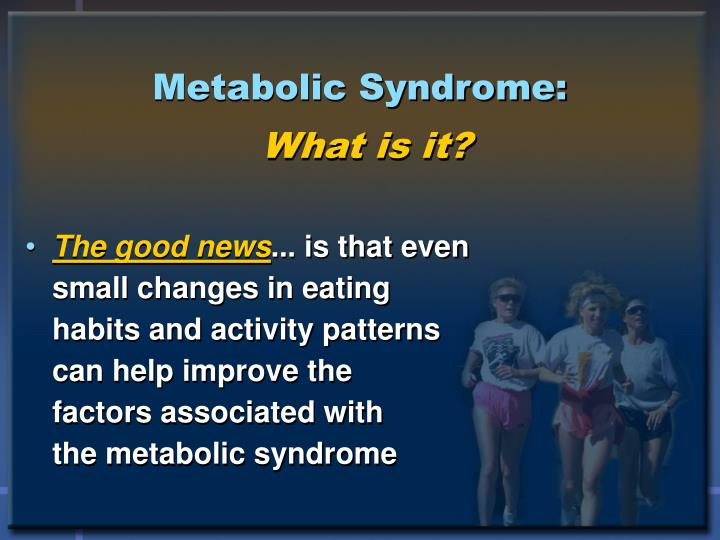 Metabolic Syndrome: