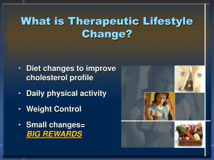 What is Therapeutic Lifestyle Change?