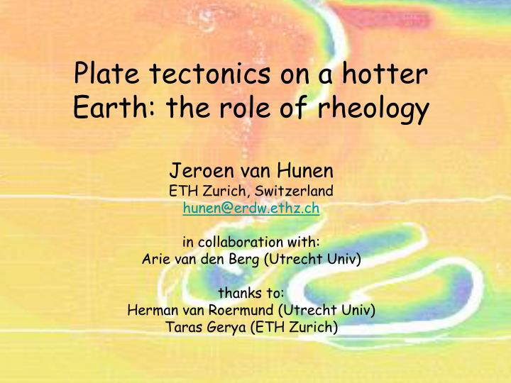 Plate tectonics on a hotter Earth: the role of rheology