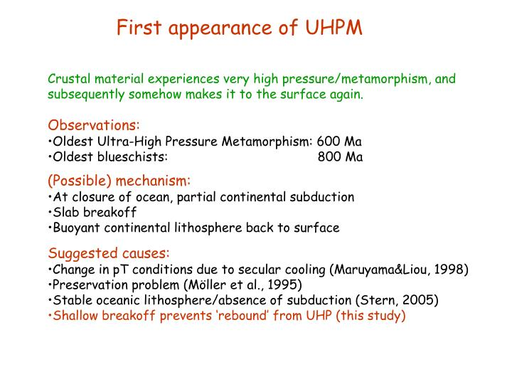 First appearance of UHPM