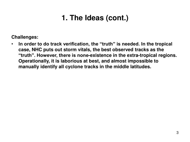 1. The Ideas (cont.)