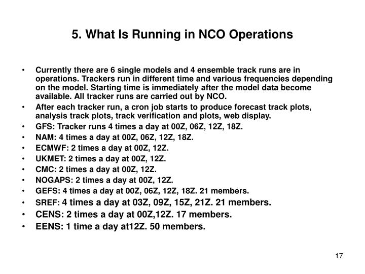 5. What Is Running in NCO Operations