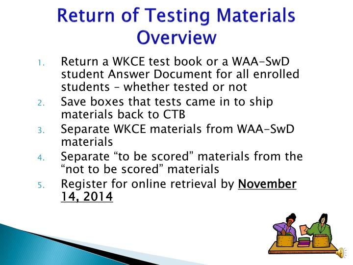 Return of testing materials overview