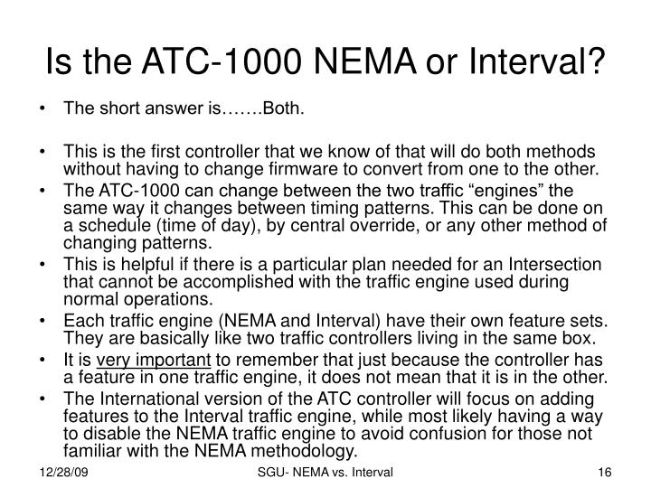 Is the ATC-1000 NEMA or Interval?