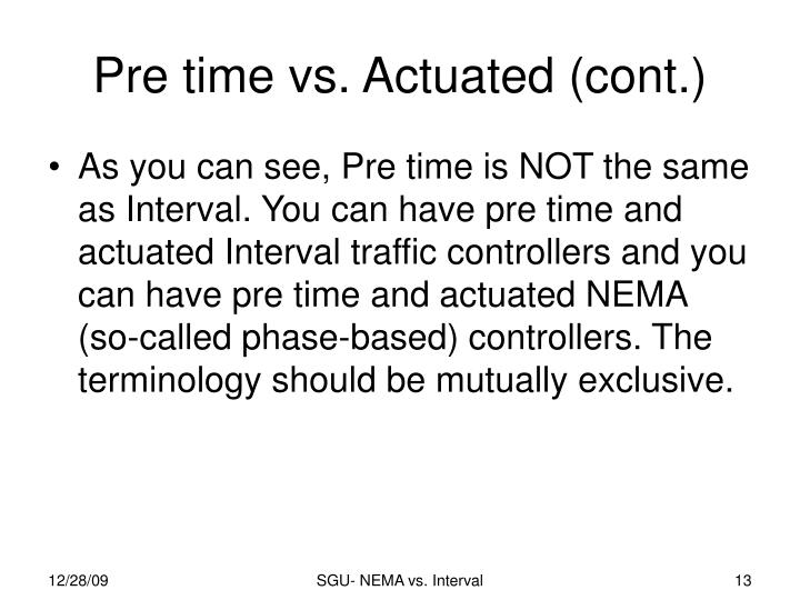 Pre time vs. Actuated (cont.)