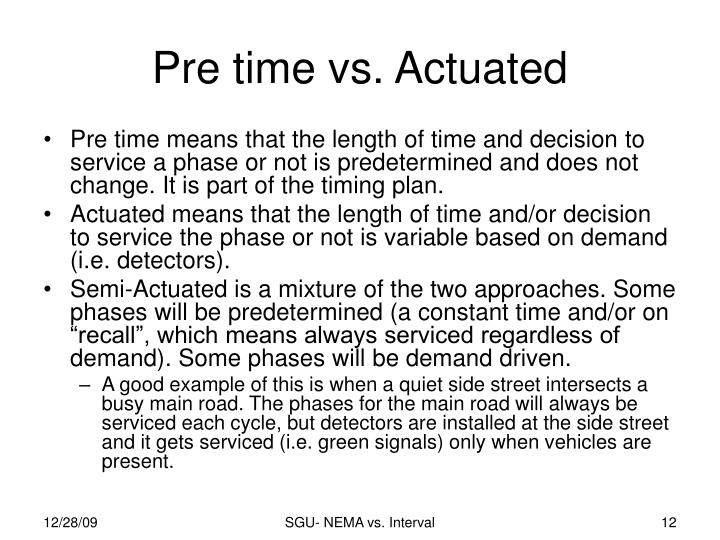 Pre time vs. Actuated
