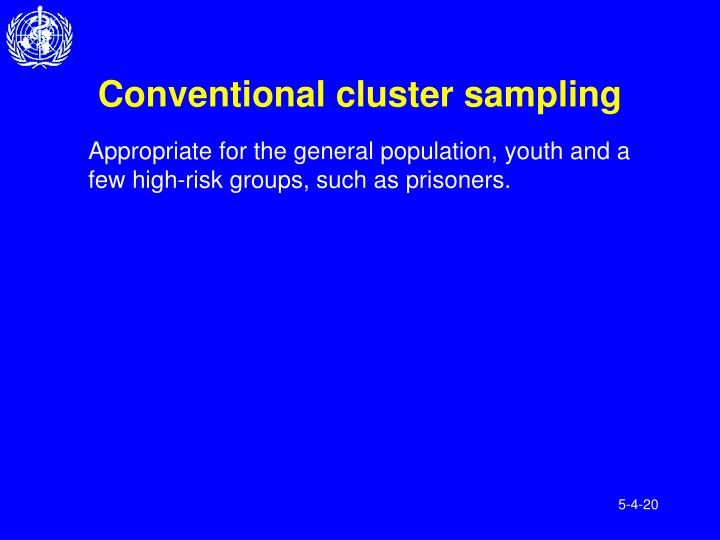Conventional cluster sampling