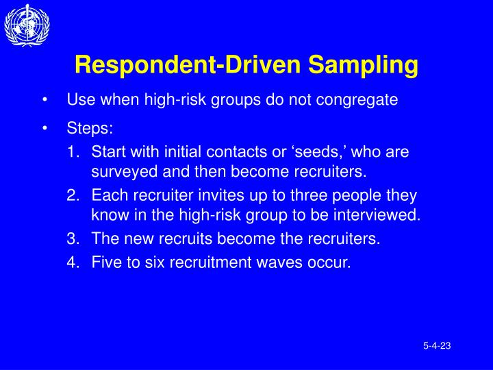 Respondent-Driven Sampling
