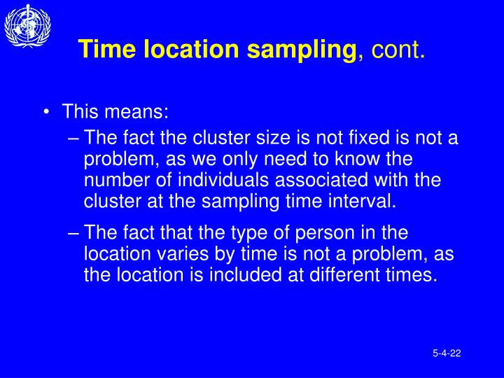 Time location sampling