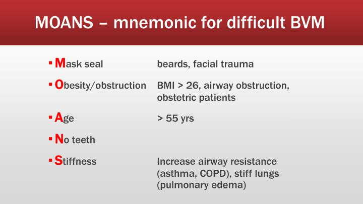 MOANS – mnemonic for difficult BVM