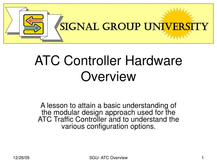 atc controller hardware overview