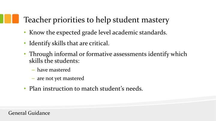 Teacher priorities to help student mastery