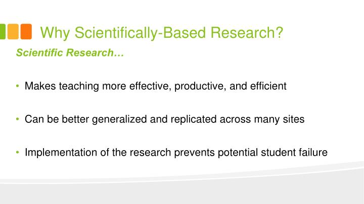 Why Scientifically-Based Research?