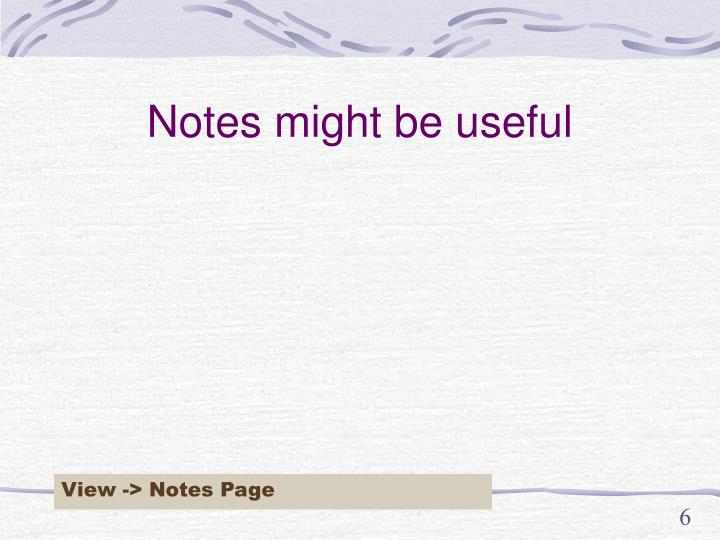 Notes might be useful