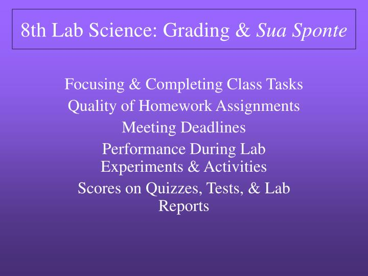 8th lab science grading sua sponte